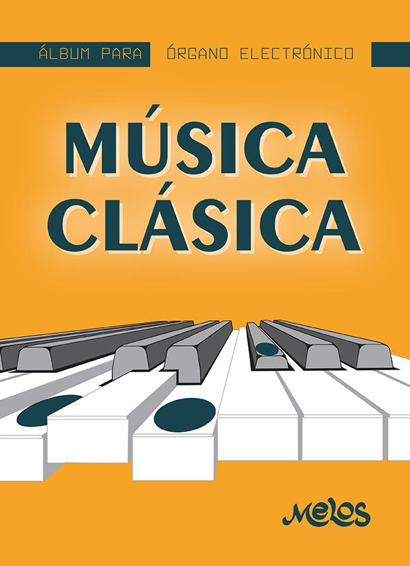 MEL7401 - Álbum para órgano electrónico - Música Clásica (Nuevo)