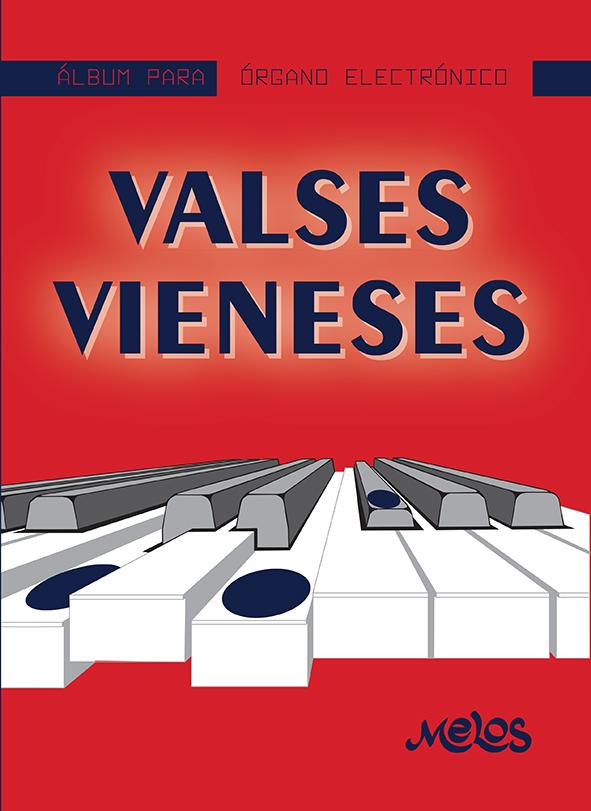 MEL7403 - Álbum para órgano electrónico - Valses Vieneses (Nuevo)