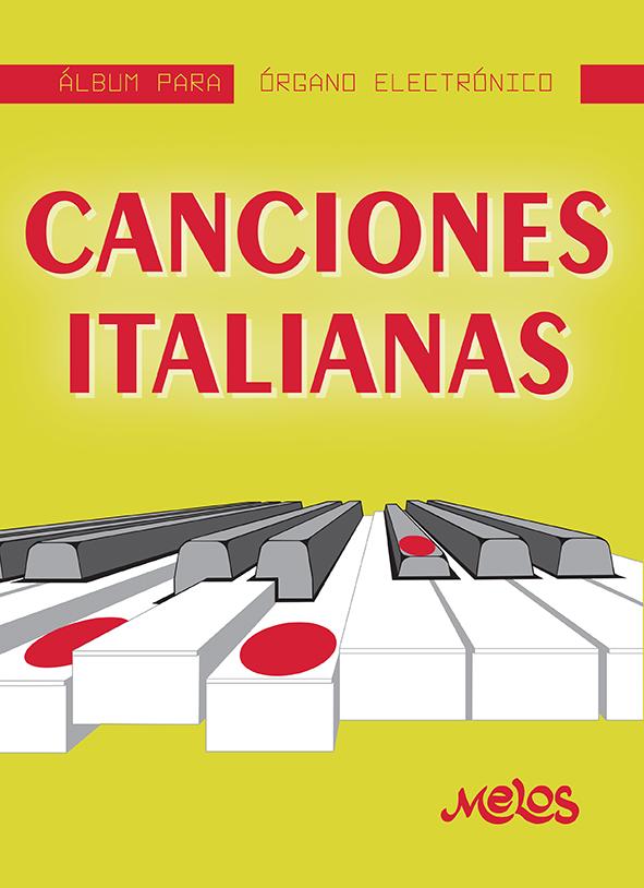 MEL7404 - Álbum para órgano electrónico - Canciones Italianas (Nuevo)