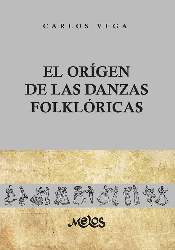 BA11299 - El orígen de las danzas folklóricas (Nuevo)