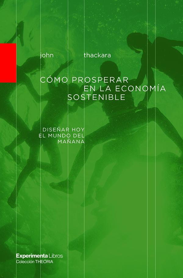 Como prosperar en la economía sostenible (Nuevo)