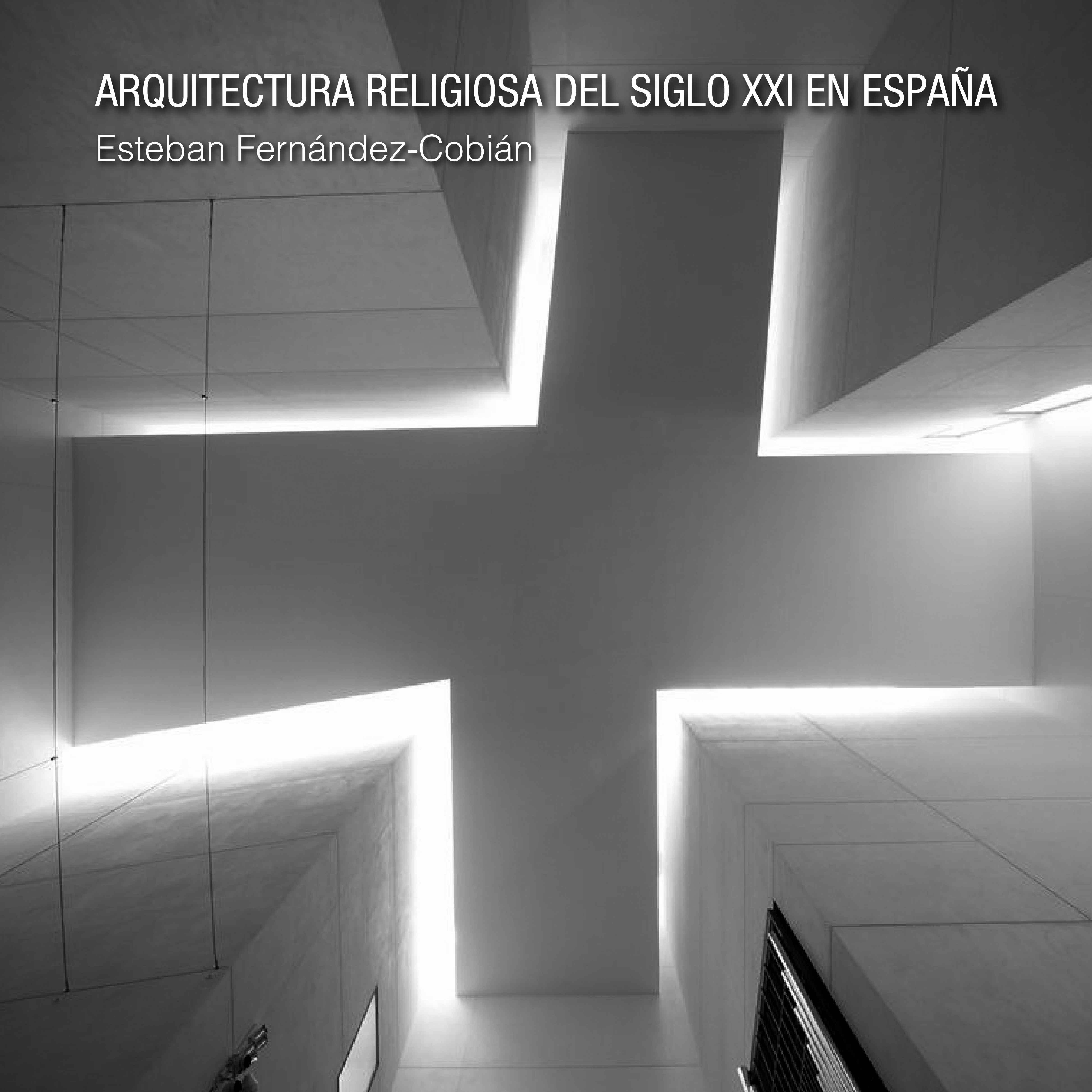 Arquitectura religiosa del Siglo XXI en España (Nuevo)