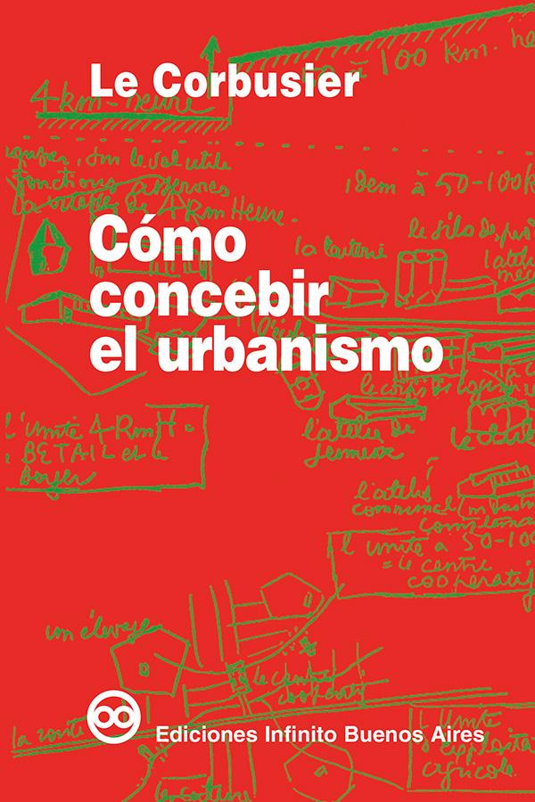 Cómo concebir el urbanismo (Nuevo)