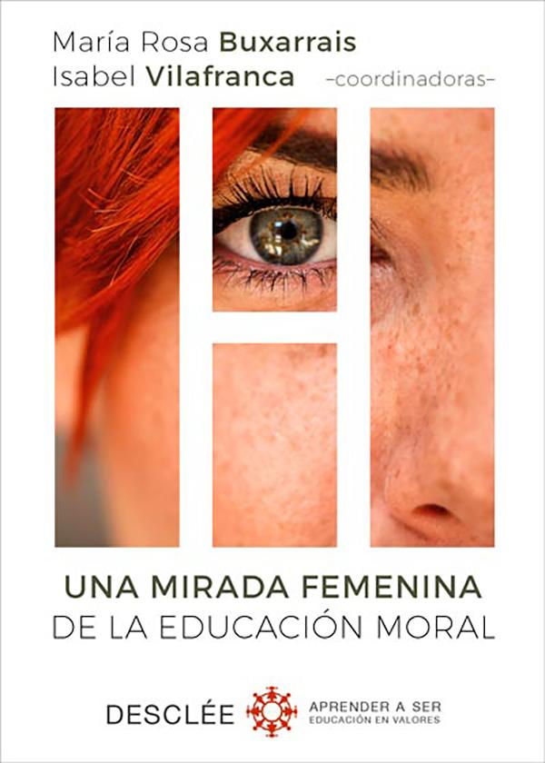 Una mirada femenina de la educación moral (Nuevo)