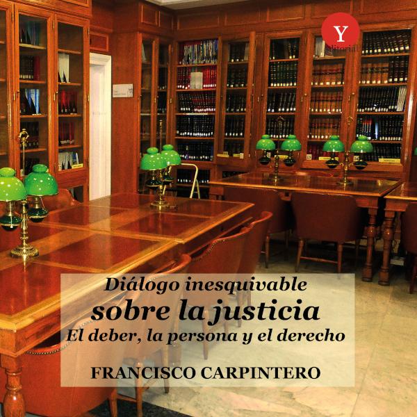 Diálogo inesquivable sobre la justicia. El deber, la persona y el derecho (Nuevo)