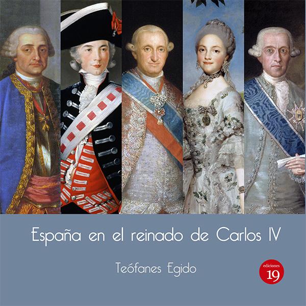 España en el reinado de Carlos IV (Nuevo)