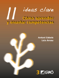 11 Ideas Clave. Cómo aprender y enseñar competencias (Nuevo)
