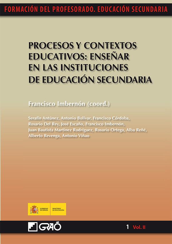 Procesos y contextos educativos: Enseñar en las instituciones de educación secundaria (Nuevo)