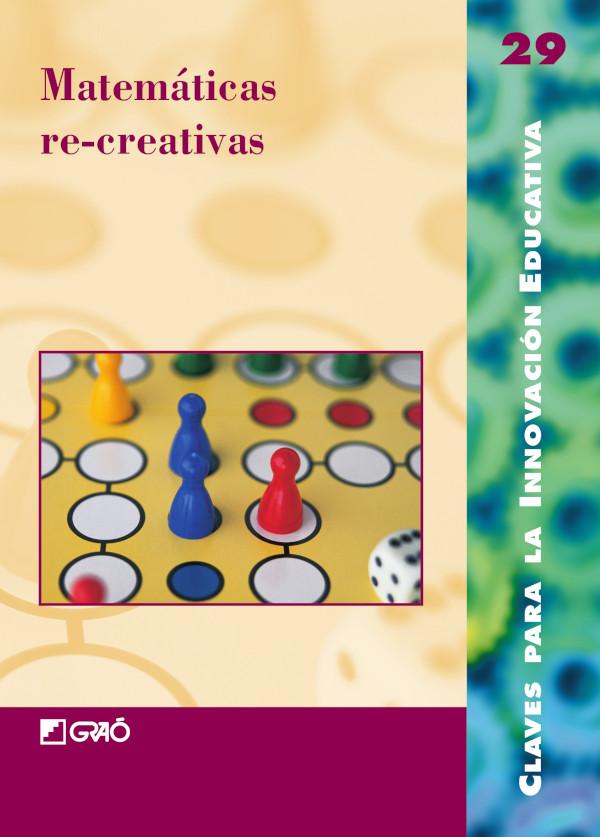 Matemáticas re-creativas (Nuevo)