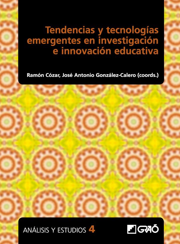 Tendencias y tecnologías emergentes en investigación e innovación educativa (Nuevo)