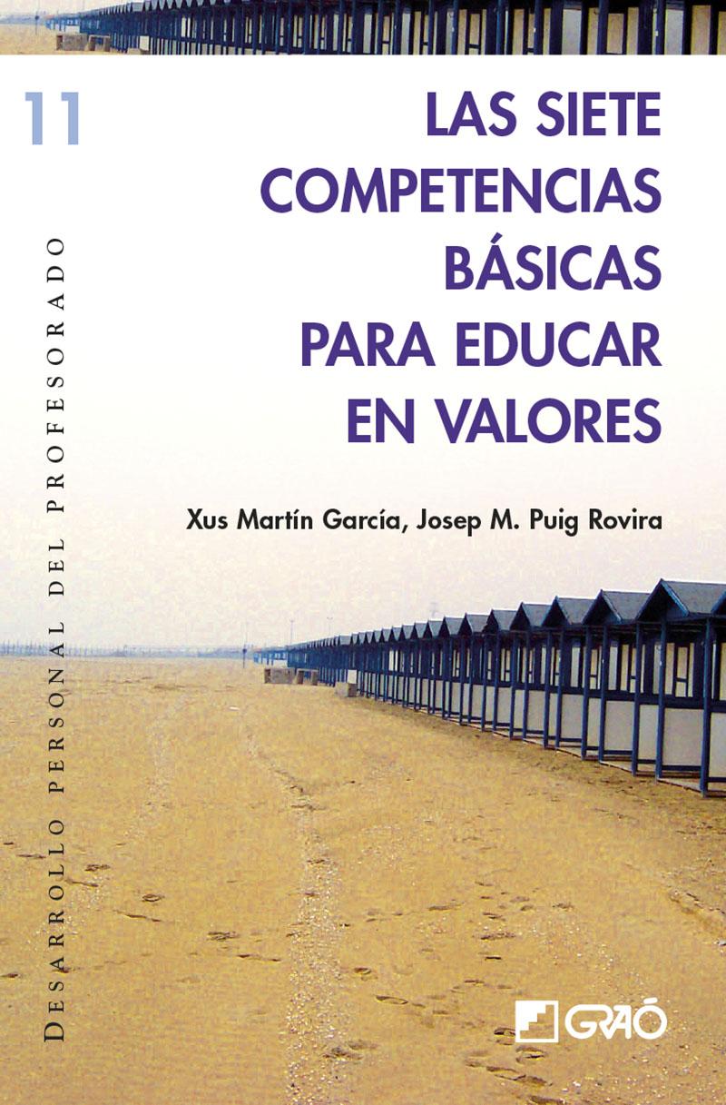 Las siete competencias básicas para educar en valores (Nuevo)