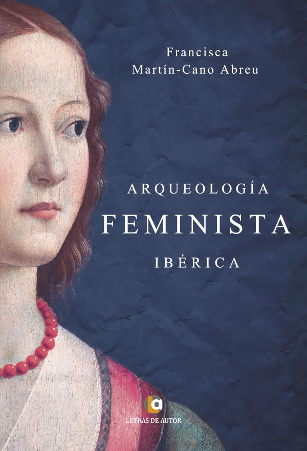 Arqueología feminista ibérica  (Nuevo)