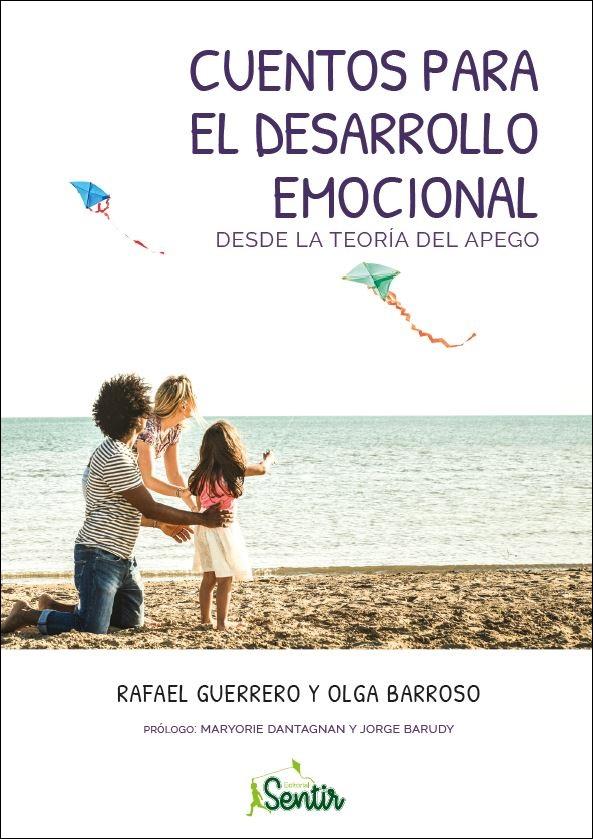 Cuentos para el desarrollo emocional desde la teoría del apego (Nuevo)