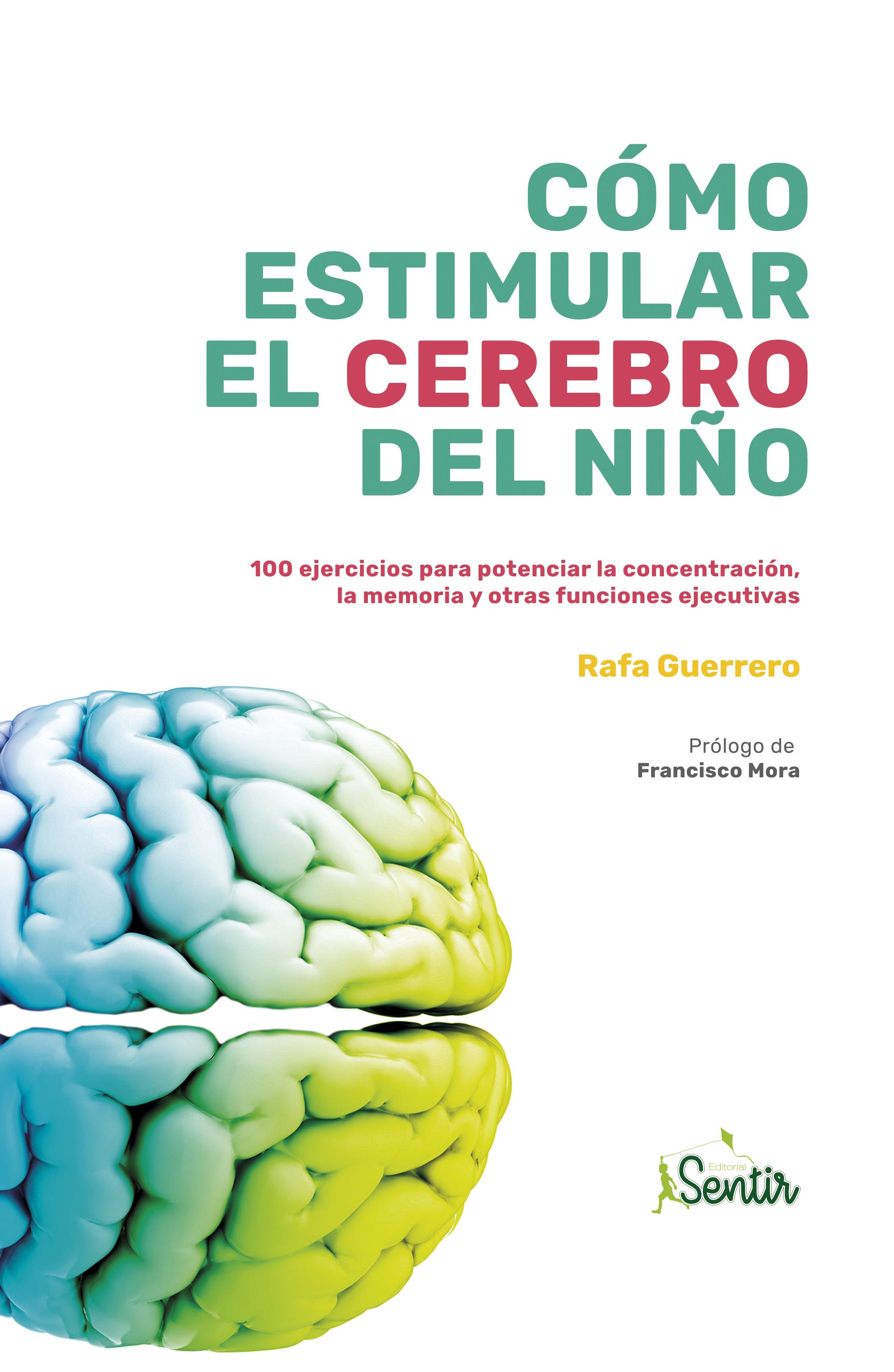 Cómo estimular el cerebro del niño (Nuevo)