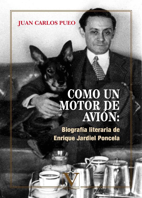Como un motor de avión: Biografía literaria de Enrique Jardiel Poncela (Nuevo)