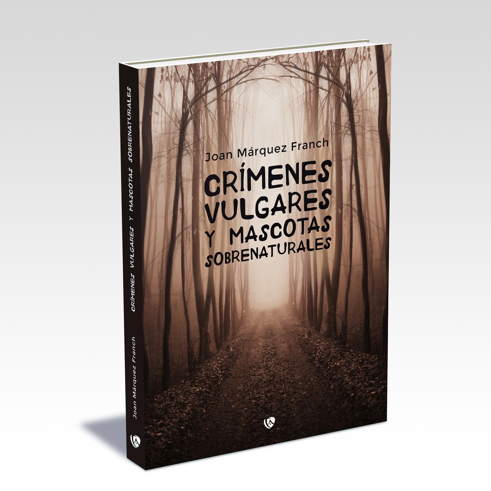 Crímenes vulgares y mascotas sobrenaturales (Nuevo)