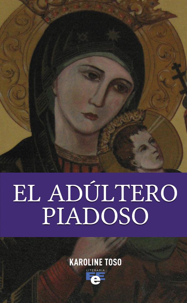 El Adúltero Piadoso (Nuevo)