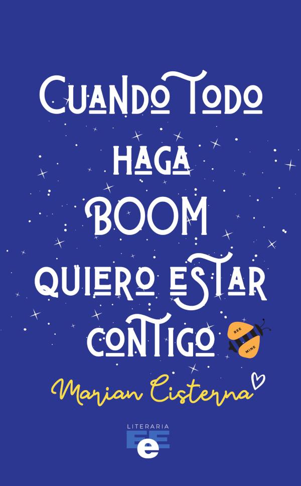 Cuando todo haga boom quiero estar contigo (Nuevo)