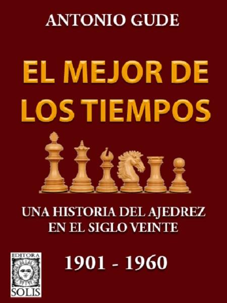 El Mejor de los Tiempos 1901-1960 (Nuevo)