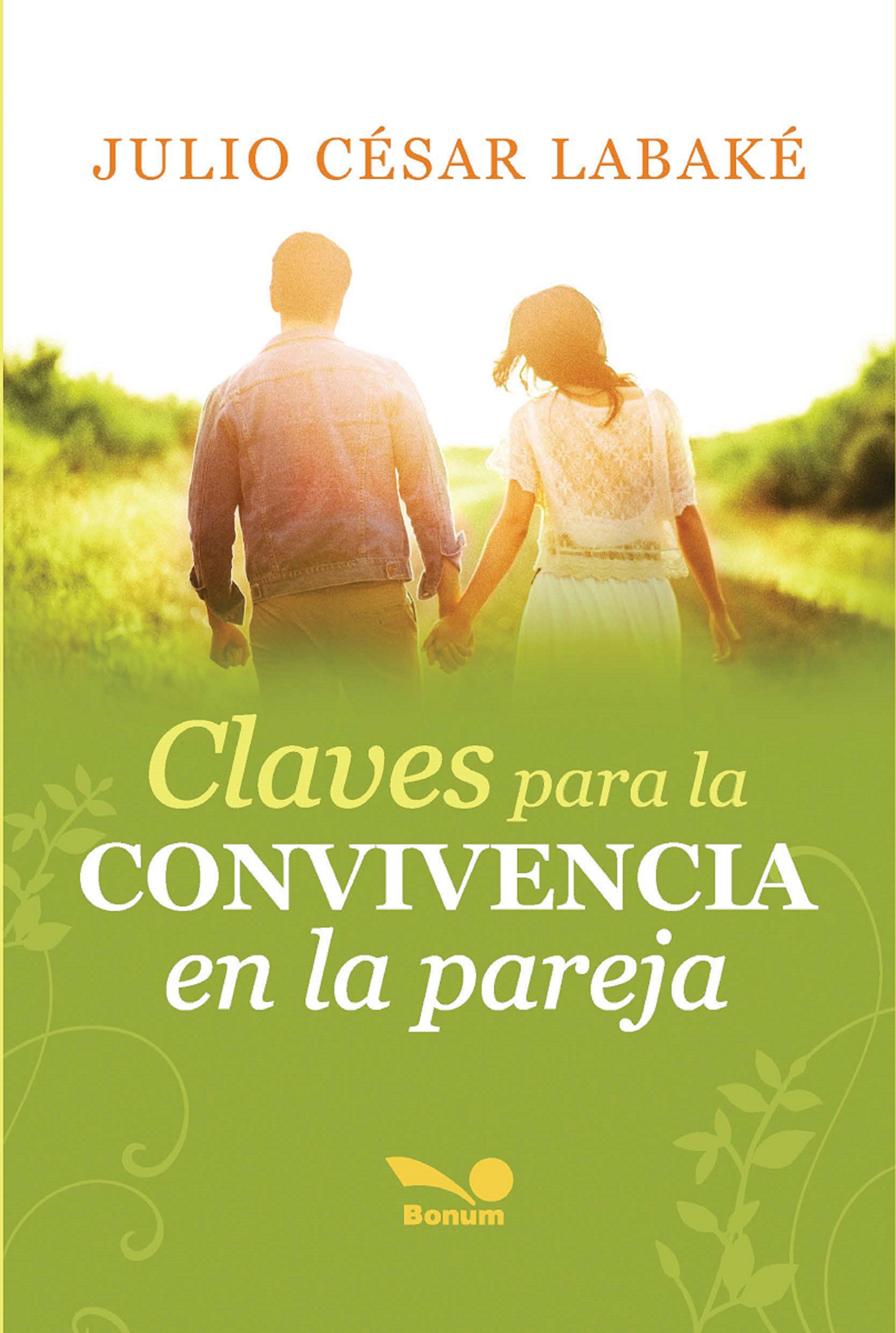 Claves para la convivencia en la pareja (Nuevo)