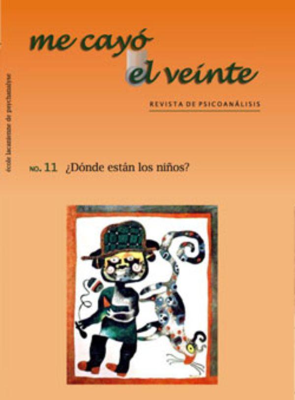 Me cayó el veinte. Revista de psicoanálisis no. 11 (Nuevo)