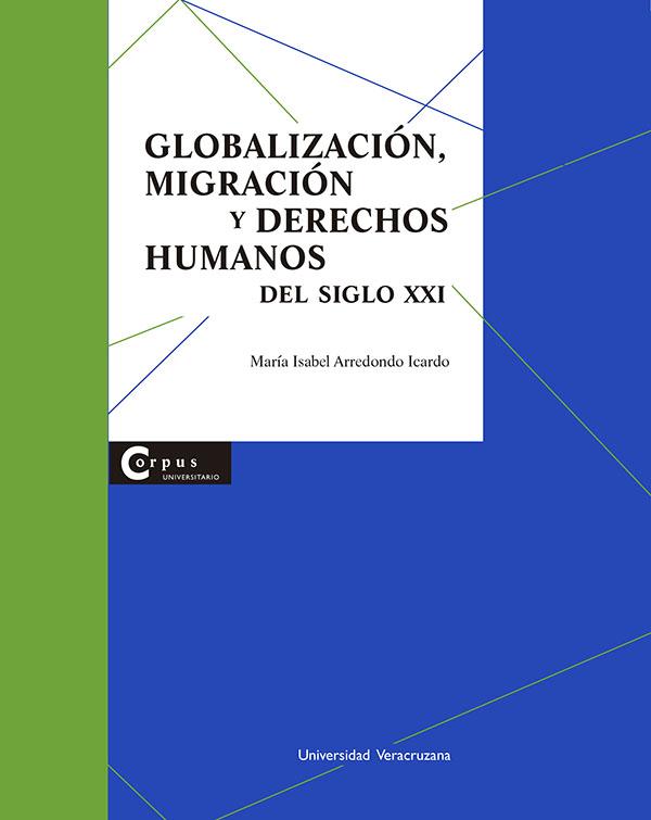 Globalización, migración y derechos humanos en el siglo XXI (Nuevo)