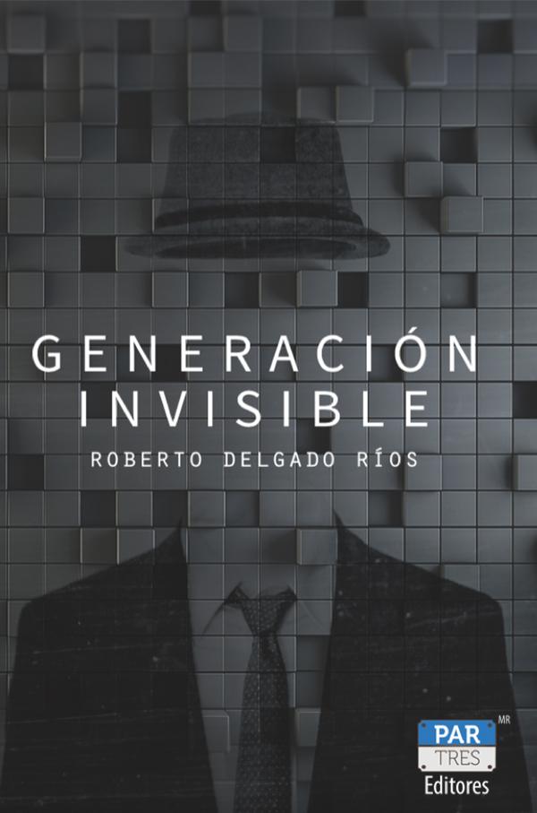 Generación invisible (Nuevo)