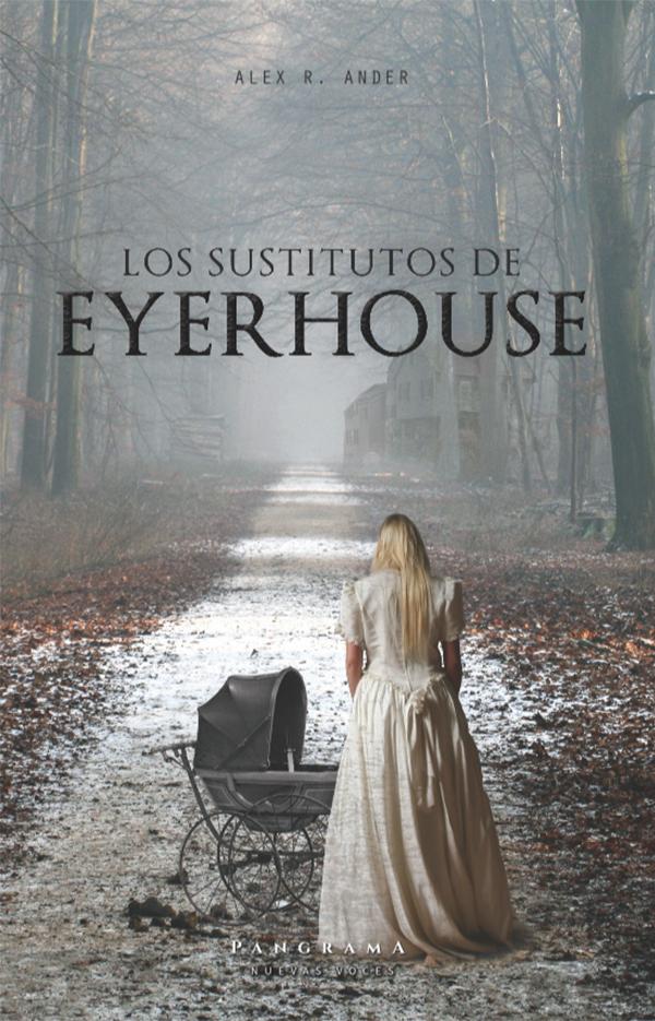 Los sustitutos de Eyerhouse (Nuevo)