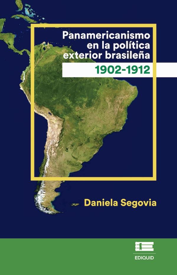 Panamericanismo en la política exterior brasileña (1902-1912) (Nuevo)