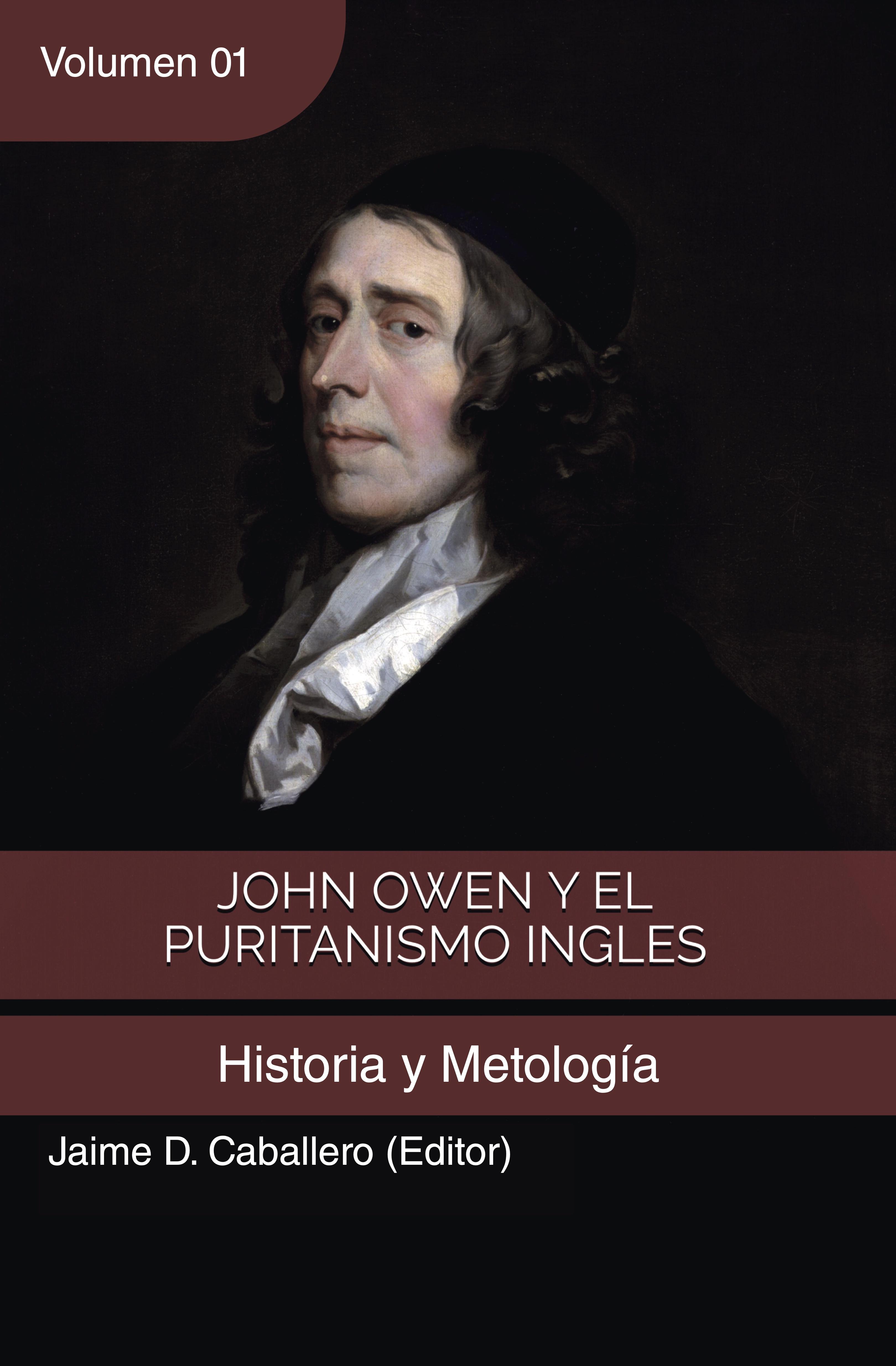 John Owen y el Puritanismo Ingles - Vol. 1 (Nuevo)