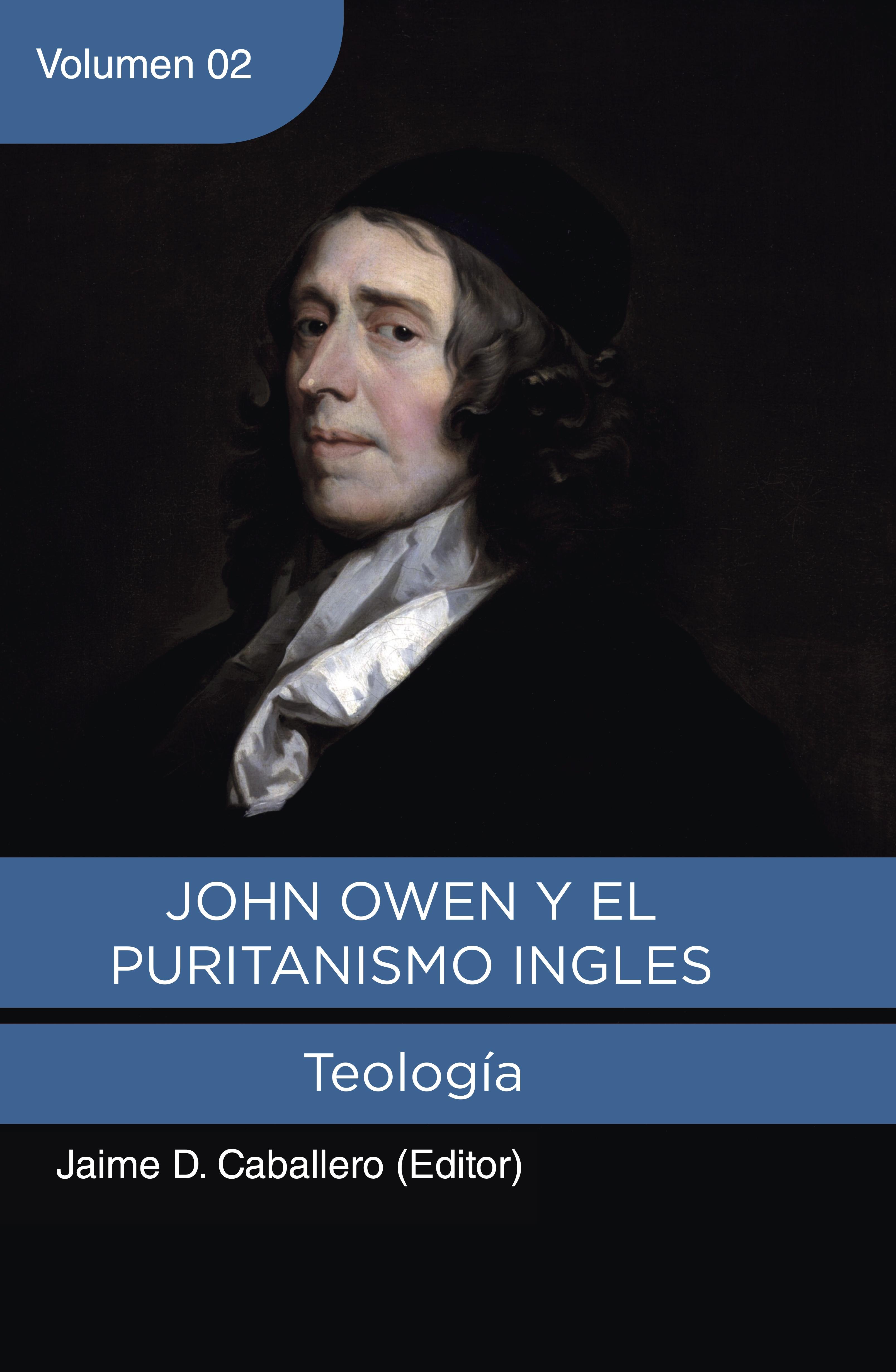 John Owen y el Puritanismo Ingles - Vol. 2 (Nuevo)