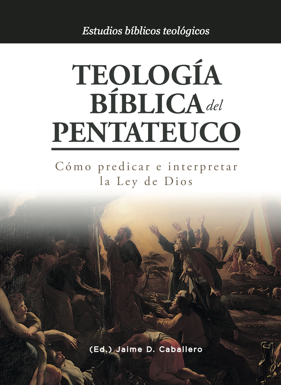 Teologia biblica del pentateuco  (Nuevo)