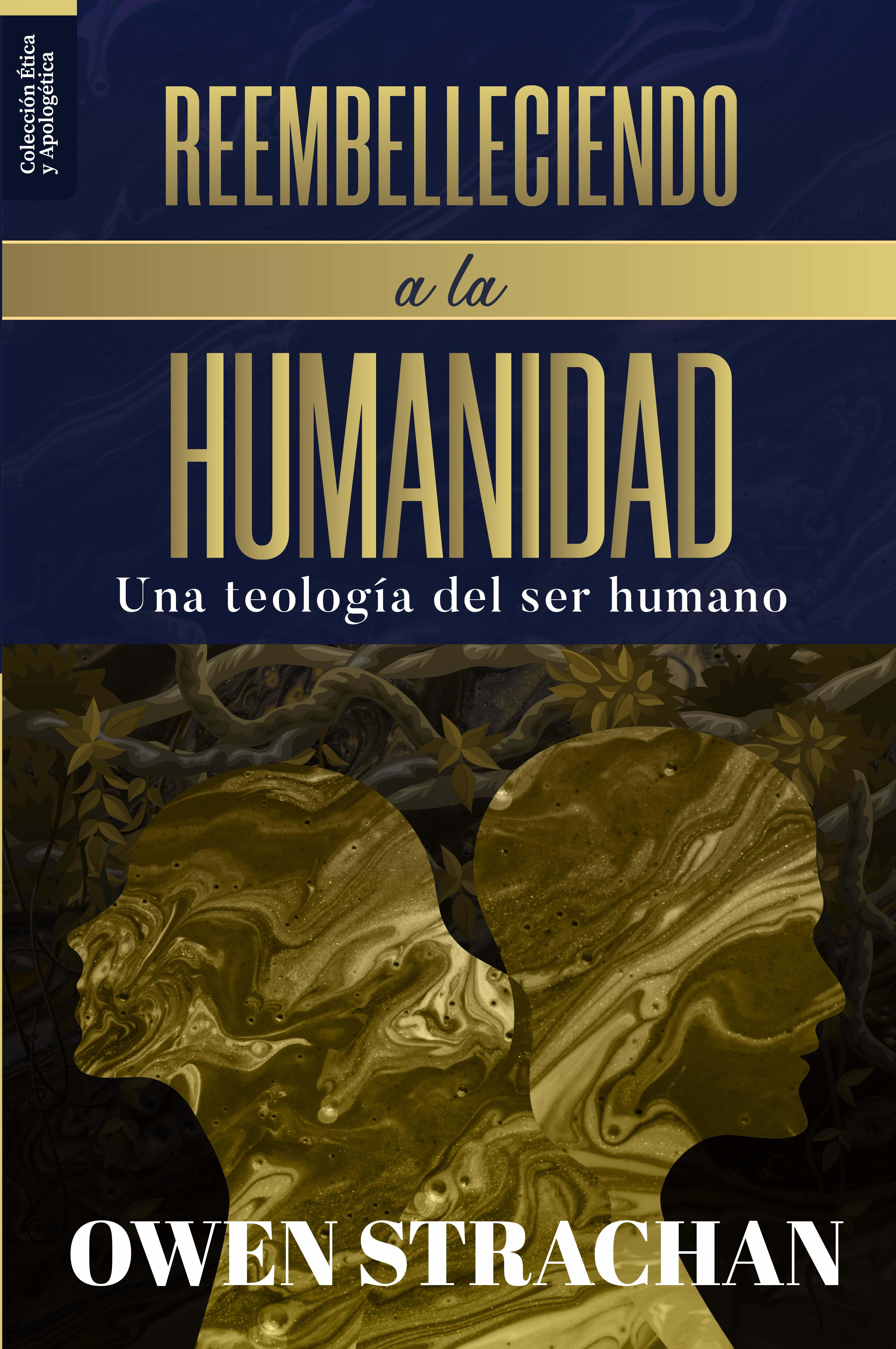 Reembelleciendo a la humanidad  (Nuevo)